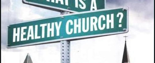 How to Find a Good Healthy Church
