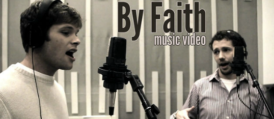 By Faith – Music Video