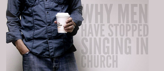 Why Men Have Stopped Singing In Church