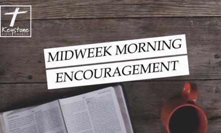 Midweek Morning Encouragement